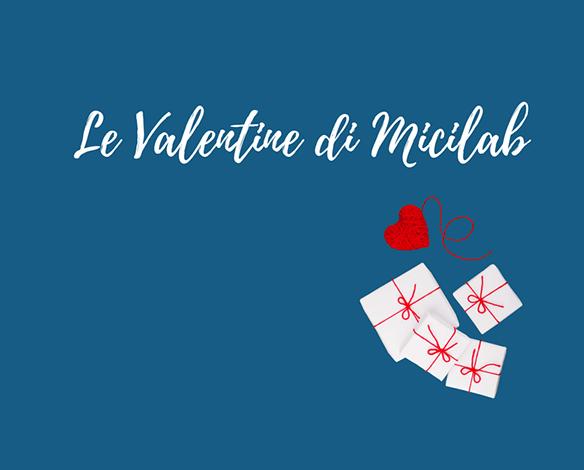 Le Valentine di Micilab